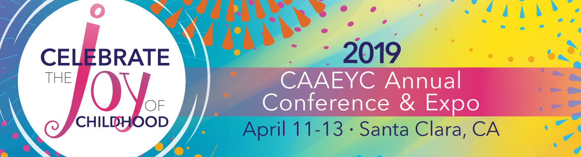 2019 CAAEYC Annual Conference & Expo